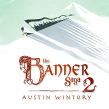 Banner Saga 2 (The) (Austin Wintory) UnderScorama : Mai 2016