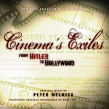 Cinema's Exiles: From Hitler To Hollywood (Peter Melnick) UnderScorama : Mai 2016