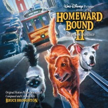 Homeward Bound II: Lost In San Francisco (Bruce Broughton) UnderScorama : Juin 2016