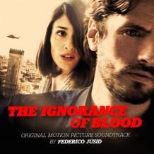 Ignorance Of Blood (The) (Federico Jusid) UnderScorama : Mai 2016