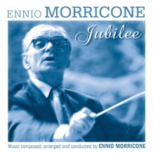 Jubilee (Ennio Morricone) UnderScorama : Mai 2016