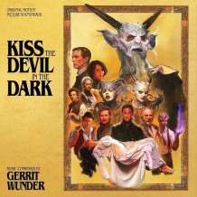 Kiss The Devil In The Dark (Gerrit Wunder) UnderScorama : Juin 2016