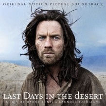 Last Days In The Desert (Danny Bensi & Saunder Juriaans) UnderScorama : Mai 2016