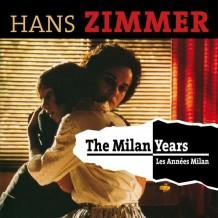 Milan Years (The) (Hans Zimmer) UnderScorama : Mai 2016