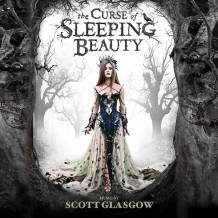 Curse Of Sleeping Beauty (The) (Scott Glasgow) UnderScorama : Juin 2016