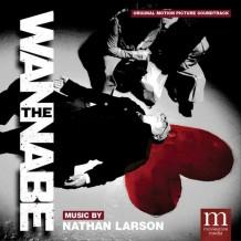 Wannabe (The) (Nathan Larson) UnderScorama : Mai 2016