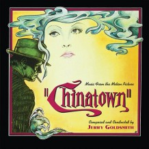 Chinatown (Jerry Goldsmith) UnderScorama : Juin 2016