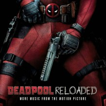 Deadpool Reloaded (Tom Holkenborg / Junkie XL) UnderScorama : Juin 2016