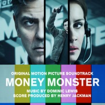 Money Monster (Dominic Lewis) UnderScorama : Juin 2016
