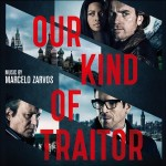 Our Kind Of Traitor (Marcelo Zarvos) UnderScorama : Juin 2016