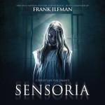 Sensoria (Frank Ilfman) UnderScorama : Juillet 2016
