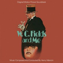 W.C. Fields And Me (Henry Mancini) UnderScorama : Juillet 2016