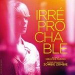 Irréprochable (Zombie Zombie) UnderScorama : Août 2016