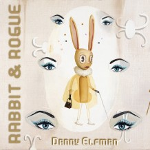 Rabbit & Rogue (Danny Elfman) UnderScorama : Juillet 2016