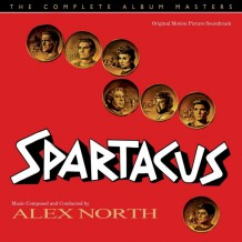 Spartacus (Alex North) UnderScorama : Juillet 2016
