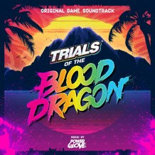 Trials Of The Blood Dragon (Power Glove) UnderScorama : Juillet 2016