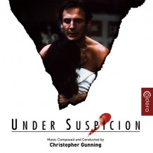 Under Suspicion (Christopher Gunning) UnderScorama : Juillet 2016