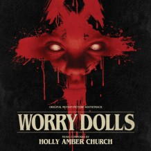 Worry Dolls (Holly Amber Church) UnderScorama : Juillet 2016
