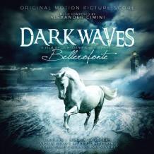 Dark Waves (Belleronfonte) (Alexander Cimini & Marco Werba) UnderScorama : Août 2016