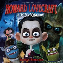 Howard Lovecraft And The Frozen Kingdom (George Streicher) UnderScorama : Octobre 2016