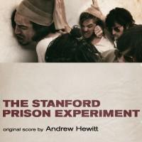 Stanford Prison Experiment (The) (Andrew Hewitt) UnderScorama : Août 2016