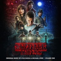 Stranger Things (Season 1) (Vol. 1 & 2) (Kyle Dixon & Michael Stein) UnderScorama : Septembre 2016