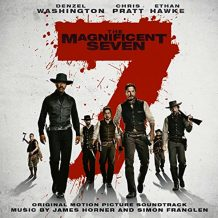 Magnificent Seven (The) (James Horner & Simon Franglen) UnderScorama : Octobre 2016
