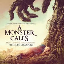 Monster Calls (A) (Fernando Velázquez) UnderScorama : Octobre 2016