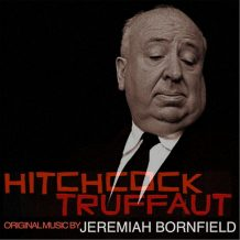 Hitchcock/Truffaut (Jeremiah Bornfield) UnderScorama : Septembre 2016