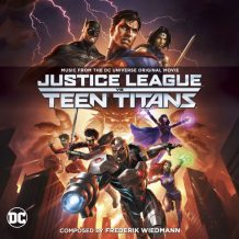 Justice League vs. Teen Titans / Batman: Bad Blood (Frederik Wiedmann) UnderScorama : Septembre 2016