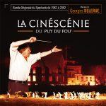 Cinéscénie du Puy du Fou (La) (Georges Delerue) UnderScorama : Octobre 2016