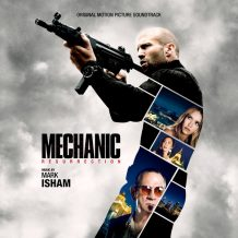 Mechanic: Resurrection (Mark Isham) UnderScorama : Septembre 2016
