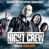Night Crew (The) (Kevin Riepl) UnderScorama : Septembre 2016