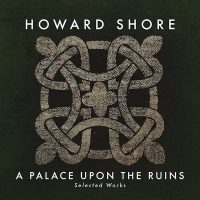A Palace Upon The Ruins: Selected Works