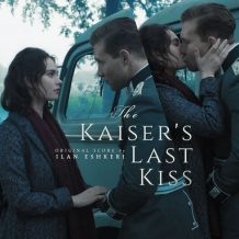 Kaiser's Last Kiss (The) (Ilan Eshkeri) UnderScorama : Octobre 2016