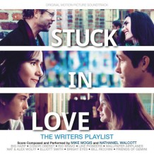 Stuck In Love (Mike Mogis & Nathaniel Walcott) UnderScorama : Octobre 2013