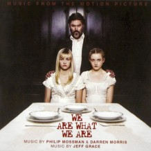 We Are What We Are (Jeff Grace, Philip Mossman & Darren Morris) UnderScorama : Octobre 2013