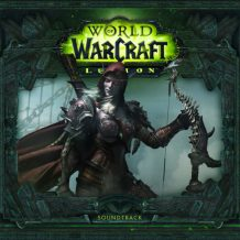 World Of Warcraft: Legion (Russell Brower, Neal Acree, Sam Cardon…) UnderScorama : Octobre 2016