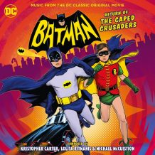 Batman: Return Of The Caped Crusaders (Michael McCuistion, Lolita Ritmanis…) UnderScorama : Décembre 2016