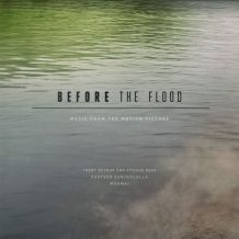 Before The Flood (Trent Reznor & Atticus Ross, Gustavo Santaolalla…) UnderScorama : Novembre 2016