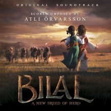 Bilal: A New Breed Of Hero (Atli Örvarsson) UnderScorama : Novembre 2016