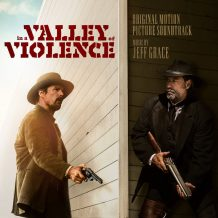 In A Valley Of Violence (Jeff Grace) UnderScorama : Novembre 2016