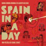 Spain In A Day (Alberto Iglesias) UnderScorama : Novembre 2016
