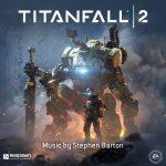 Titanfall 2 (Stephen Barton) UnderScorama : Novembre 2016