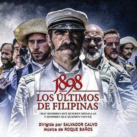 1898 : Los Ultimos de Filipinas