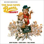 Bad News Bears Trilogy (The) (Jerry Fielding / Craig Safan / Paul Chihara) UnderScorama : Janvier 2017