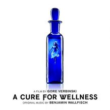 Cure For Wellness (A) (Benjamin Wallfisch) UnderScorama : Mars 2017
