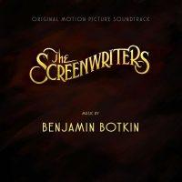 Screenwriters (The) (Benjamin Botkin) UnderScorama : Janvier 2017