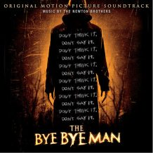 Bye Bye Man (The) (The Newton Brothers) UnderScorama : Février 2017