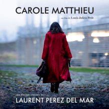 Carole Matthieu (Laurent Perez Del Mar) UnderScorama : Février 2017